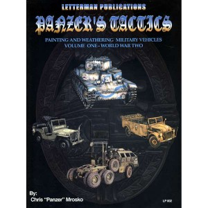 LP002 Panzers Tactics Painting & Weathering Military Vehicles Vol 1 WWII