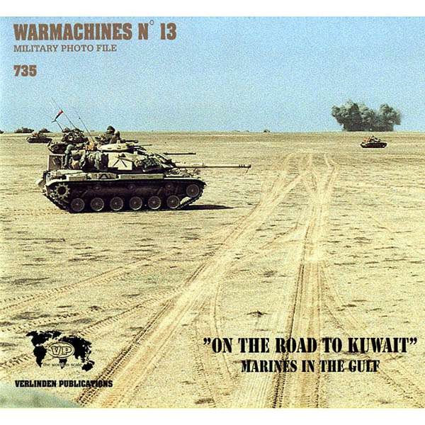 """Warmachines nº13: '""""On the road to Kuwait"""""""