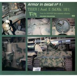 Armor in detail nº01: Tiger I Ausf E (Sd.Kfz.181)