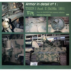 Armor in detail nº01: Tiger I Ausf E (Sd.Kfz.181)