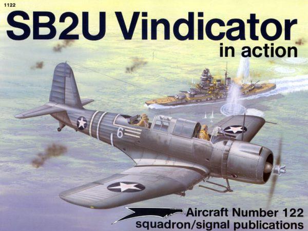 sq1122 SB2U Vindicator in action