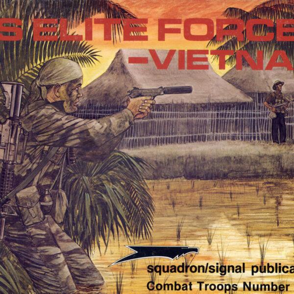 US Elite Forces Vietnam