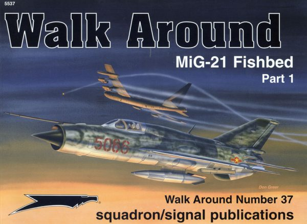 sq5537 Walk Arround: Mig-21 Fisbed