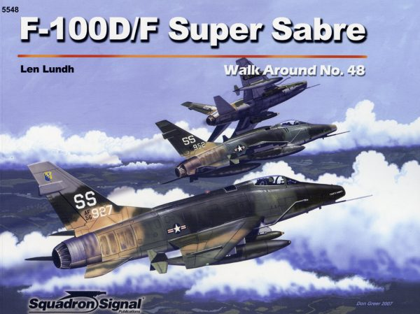 Walk Arround: F-100D/F Super sabre