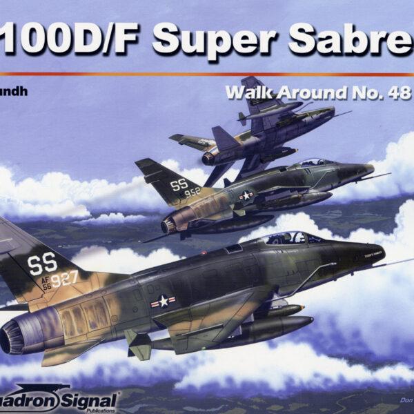 Walk Arround: F-100D/F Super sabre
