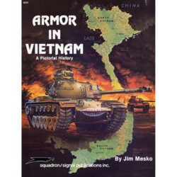 squadron 6033 Armor in Vietnam a pictorial history