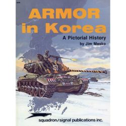 squadron 6038 Armor in Korea a pictorial history