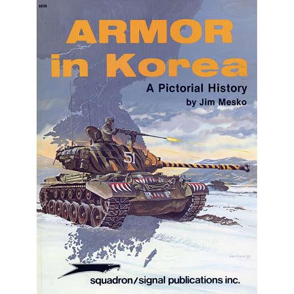 squadron 6038 Armor in Korea a pictorial history