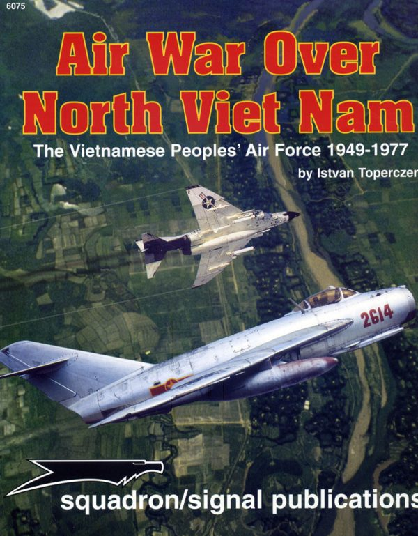 sq6075 Air War Over North Viet Nam