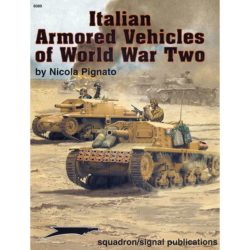squadron 6089 Italian Armored Vehicles of WWII