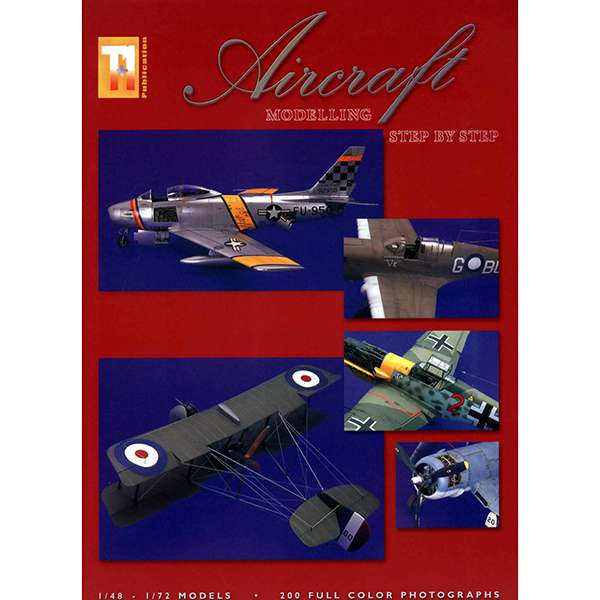 Aircraft Modelling Step by Step Vol 1