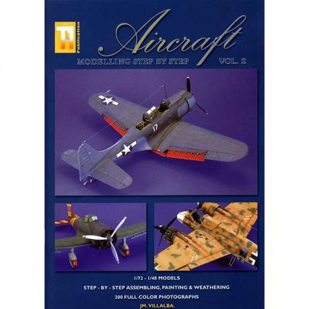 Aircraft Modelling Step by Step Vol 2
