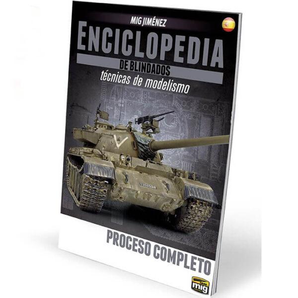 AMIG6165 Enciclopedia De Técnicas De Modelismo De Blindados Vol. 6 - Proceso Completo Este volumen extra de la Enciclopedia de Modelismo de Blindados es el complemento indispensable al resto de la colección.