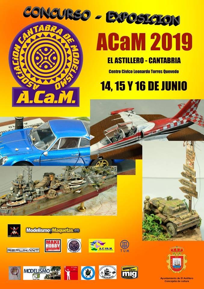 Concurso de Modelismo ACaM 2019 14, 15 y 16 de Junio en El Astillero Cantabria.