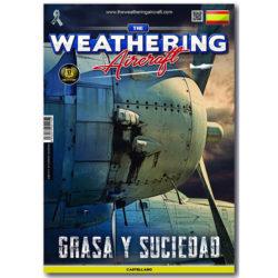 The Weathering Aircraft Nº015 Grasa y Suciedad Este número esta dedicado a las manchas de grasa y suciedad en los aviones operativos y como representarlas en nuestras maquetas para conseguir un mayor realismo.