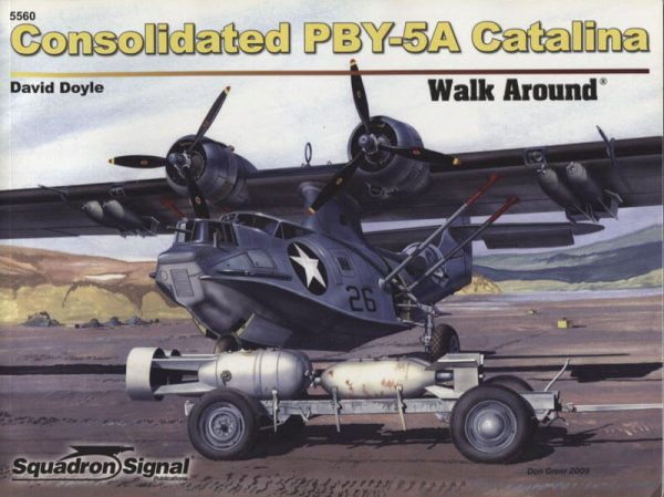 5560 Walk Arround: Consolidated PBY-5A Catalina