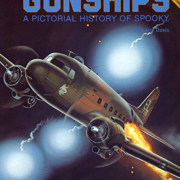 6032 Gunships a Pictorial History of Spooky